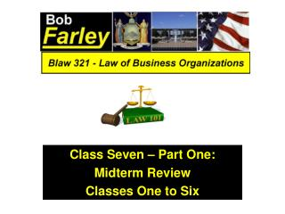 Class Seven – Part One: Midterm Review Classes One to Six