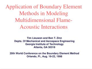 Application of Boundary Element Methods in Modeling Multidimensional Flame-Acoustic Interactions