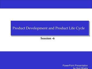 Product Development and Product Life Cycle