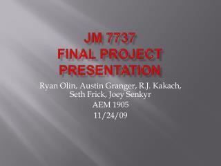 JM 7737 Final project presentation