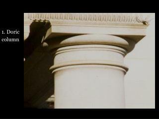 1. Doric column