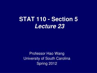 STAT 110 - Section 5  Lecture 23