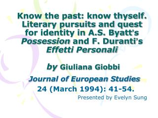Journal of European Studies 24 (March 1994): 41-54.                               Presented by Evelyn Sung
