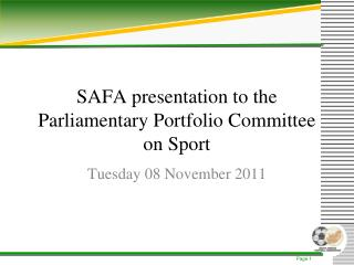 SAFA presentation to the Parliamentary Portfolio Committee on Sport