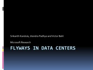 Flyways in Data Centers