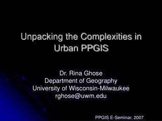 Unpacking the Complexities in  Urban PPGIS