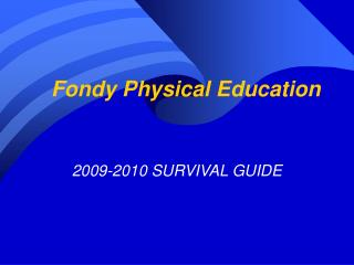 Fondy Physical Education