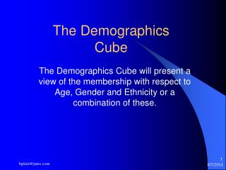 The Demographics Cube