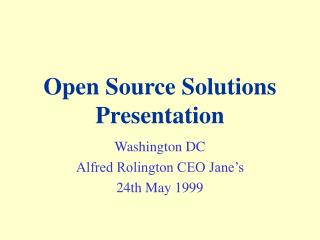 Open Source Solutions  Presentation