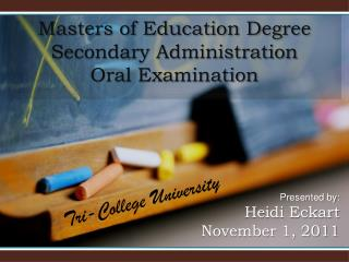 Masters of Education Degree Secondary Administration Oral Examination