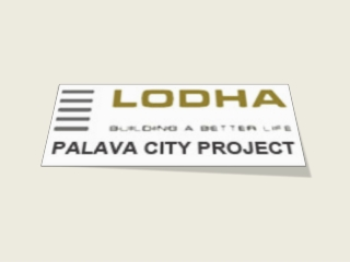 Lodha Palava City