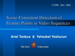 Scene-Consistent Detection of Feature Points in Video Sequences