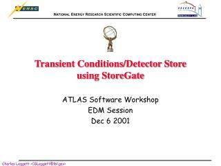 Transient Conditions/Detector Store using StoreGate