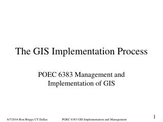 The GIS Implementation Process