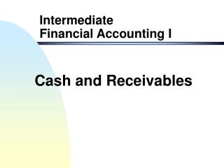 Cash and Receivables