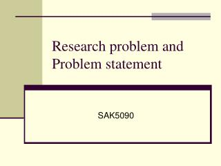 Research problem and Problem statement