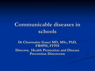 Communicable diseases in schools