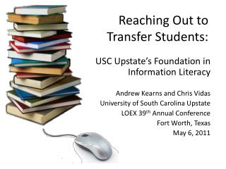 Reaching Out to Transfer Students: