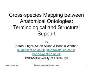 Cross-species Mapping between Anatomical Ontologies: Terminological and Structural Support