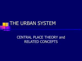 THE URBAN SYSTEM