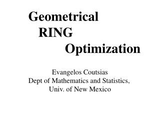 Geometrical           RING                    Optimization