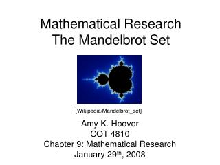 Mathematical Research  The Mandelbrot Set