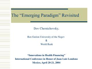 "The ""Emerging Paradigm"" Revisited"