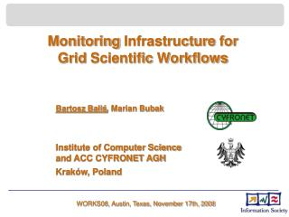 Monitoring  Infrastructure  for  Grid  Scientific  Workflows