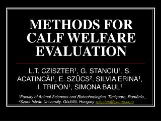 METHODS FOR CALF WELFARE EVALUATION