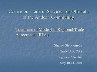 Course on Trade in Services for Officials  of the Andean Community