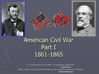 American Civil War Part I 1861-1865