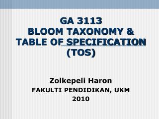GA 3113 BLOOM TAXONOMY & TABLE OF SPECIFICATION (TOS)