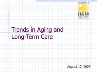 Trends in Aging and 