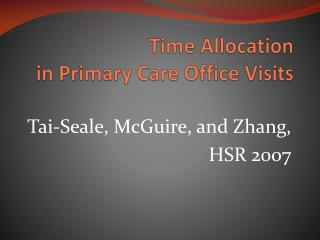 Time Allocation in Primary Care Office Visits