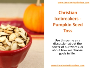 Christian Icebreakers - Pumpkin Seed Toss