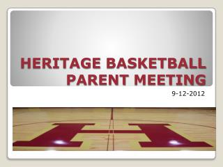 HERITAGE BASKETBALL PARENT MEETING