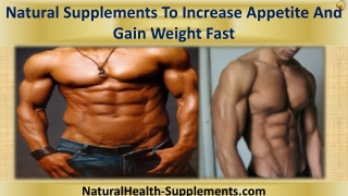 Natural Supplements To Increase Appetite And Gain Weight Fas