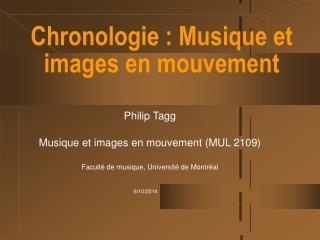 Chronologie : Musique et images en mouvement