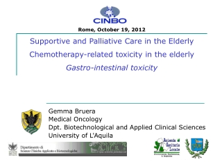 Gemma Bruera Medical Oncology Dpt. Biotechnological and Applied Clinical Sciences