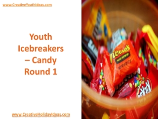 Youth Icebreakers - Candy  Round 1