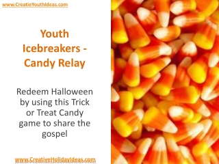 Youth Icebreakers - Candy Relay