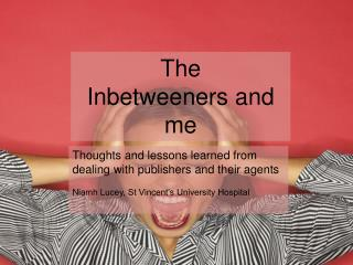 The Inbetweeners and me
