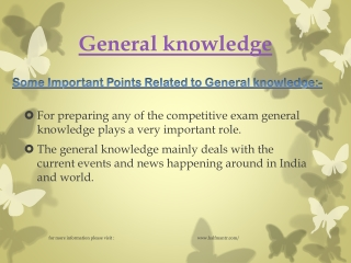 Now read the latest point about General knowledge