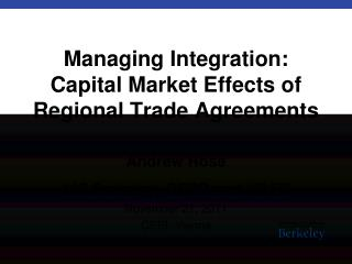 Managing Integration: Capital Market Effects of Regional Trade Agreements