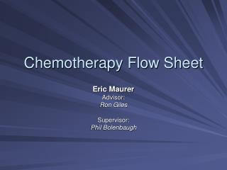 Chemotherapy Flow Sheet