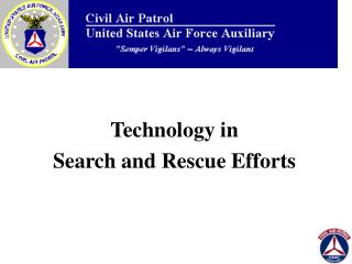 Technology in  Search and Rescue Efforts