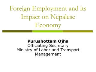Foreign Employment and its Impact on Nepalese Economy