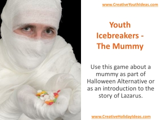 Youth Icebreakers - The Mummy