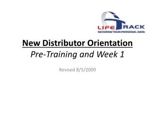 New Distributor Orientation Pre-Training and Week 1