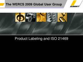 The WERCS 2009 Global User Group